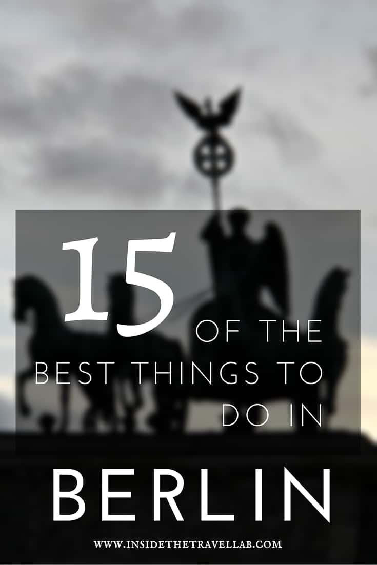 15 of the best things to do in Berlin via @insidetravellab