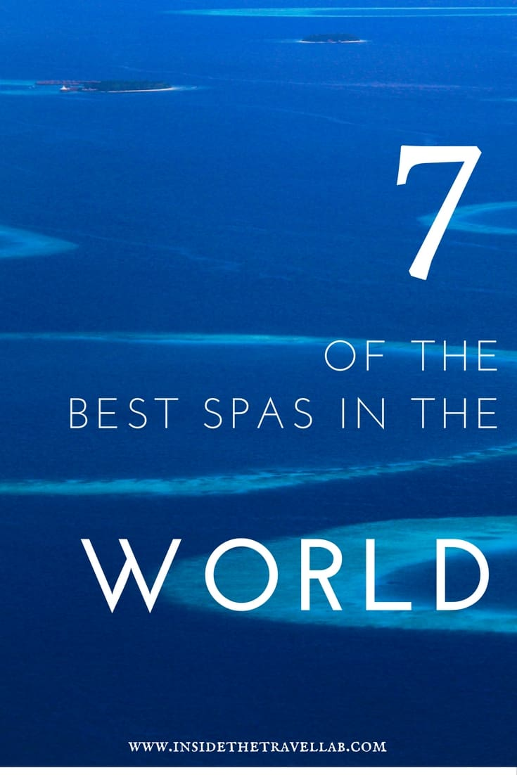 7 of the best spas in the world via @insidetravellab