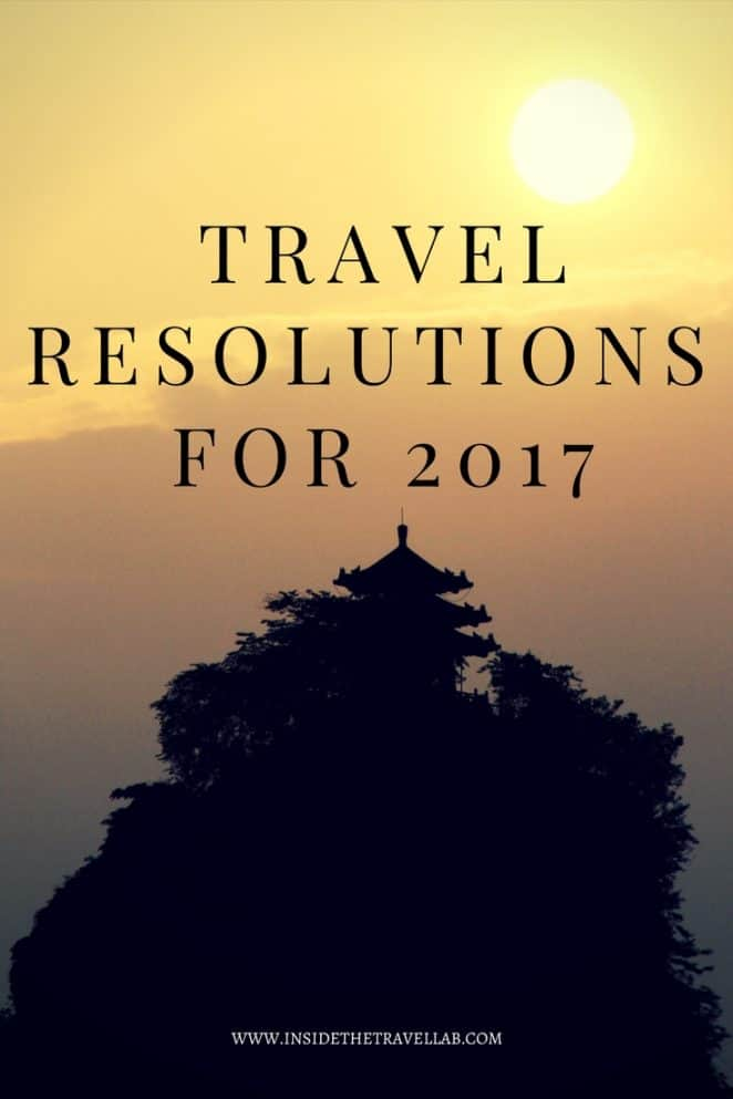 Travel Resolutions for 2017