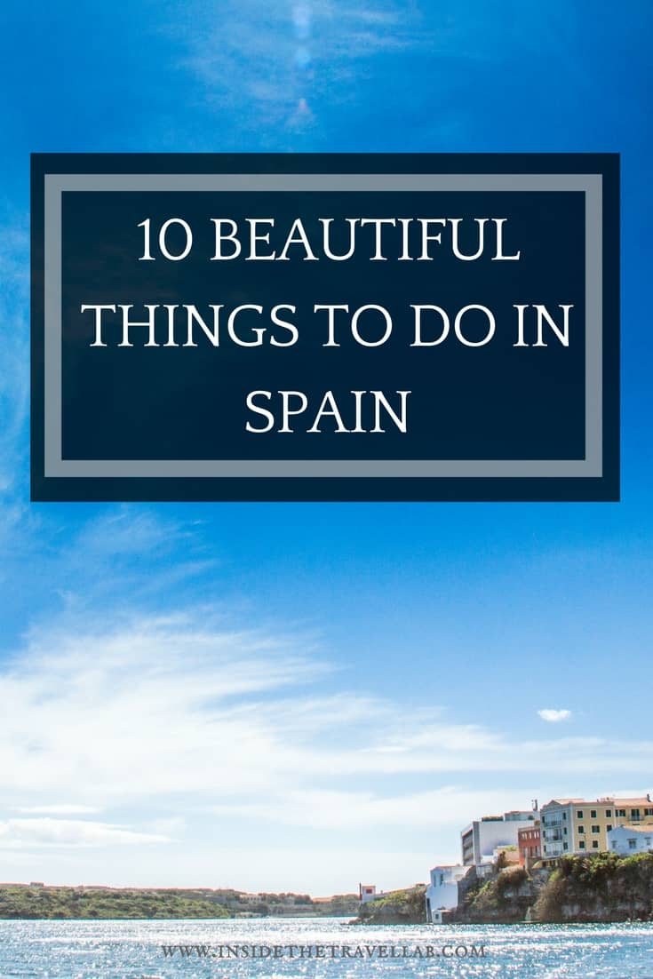 10 Beautiful and unusual things to do in Spain - what to see, where to go, what to do in Spain. Tips from a seasoned traveller - @insidetravellab