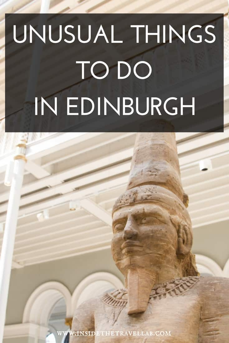 Unusual Things to Do in Edinburgh - what to do in Scotland's Capital. A travel guide to Edinburgh that shows you what to eat, where to stay and what to do - with plenty of unusual things thrown in.