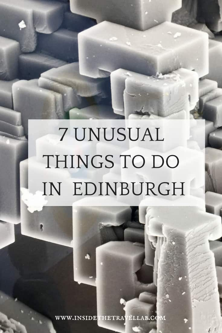 Unusual things to do in Edinburgh - things to eat, see and do in the capital of Scotland