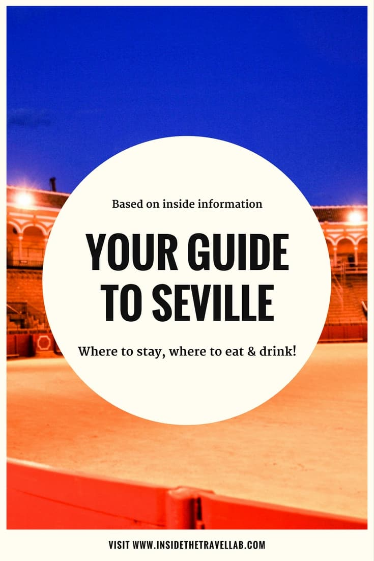 Your guide to Seville - where to stay, what to do, where to shop, where to eat and drink in Spain's hottest city. From @insidetravellab