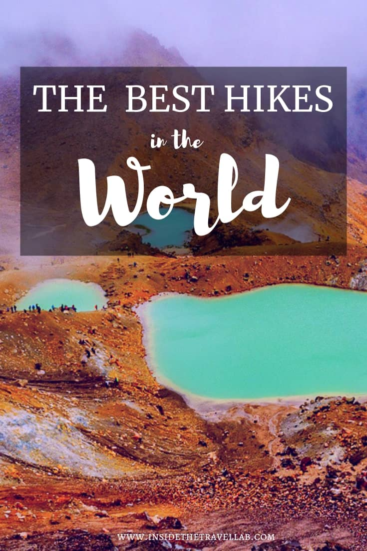 The best hikes in the world, curated by certified mountain guides. From Peru to Slovenia, Italy to Japan, here is a handpicked collection of the best walking routes in the world. #Hike #Travel
