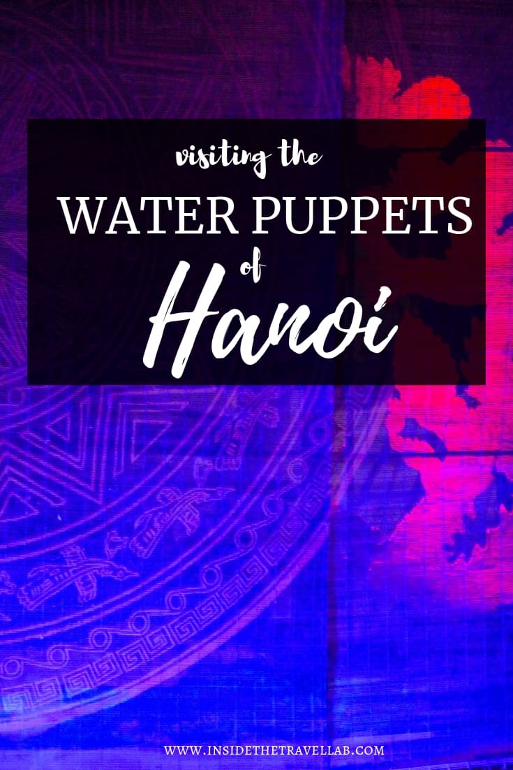 The Hanoi Water Puppets Show and The Story of Vietnam
