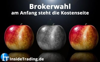 Brokerwahl – am Anfang steht die Kostenseite