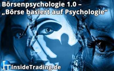 Börsenpsychologie 1.0 – Börse basiert auf Psychologie