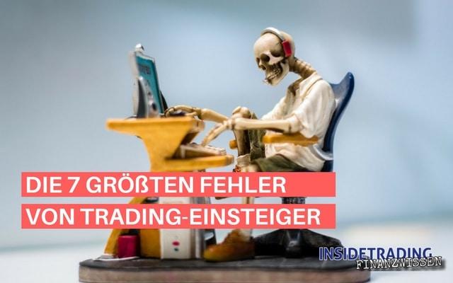 Die 7 größten Fehler von Trading-Einsteigern