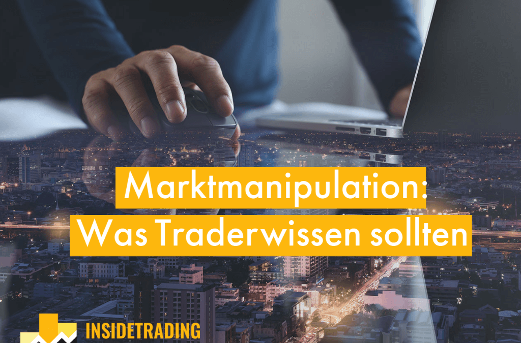Marktmanipulation die Folgen