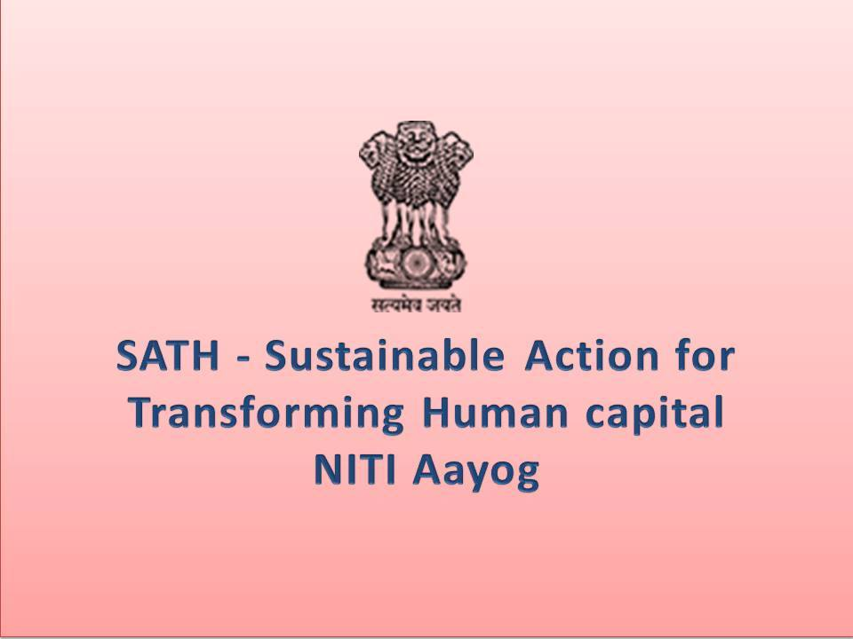 SATH-Sustainable-Action-for-Transforming-Human-capital-Program-by-NITI-Aayog.png