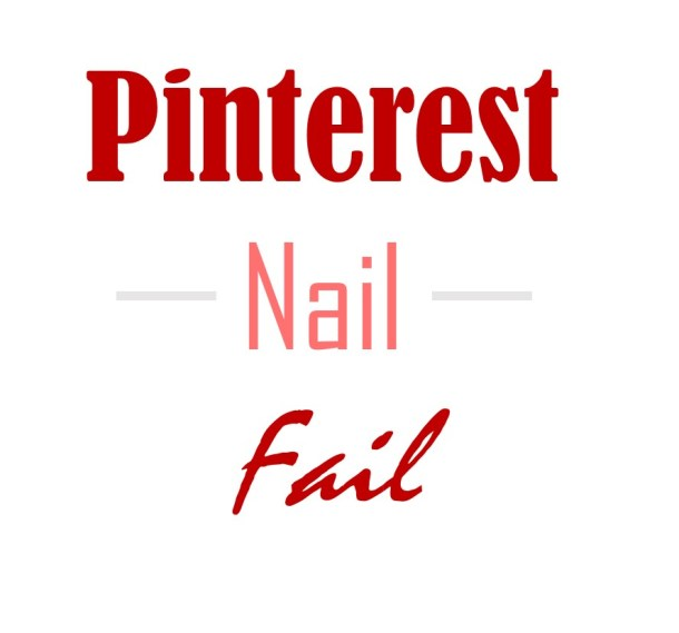 Pinterest Nail Fail: Lunch Break Makeover