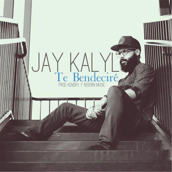 Jay Kalyl - Te Bendeciré (Single) (2016)