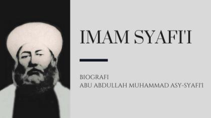 Biografi Imam Syafi'i