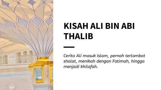 Kisah Ali bin Abi Thalib