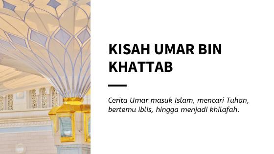Kisah Umar bin Khattab