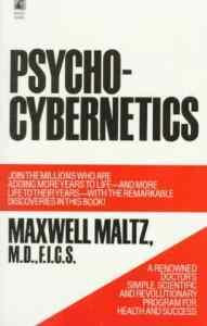 Psychocybernetics by Maxwell Maltz