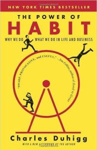The Power of Habit - by Charles Duhigg