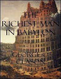 The Richest Man in Babylon - by George Samuel Clason