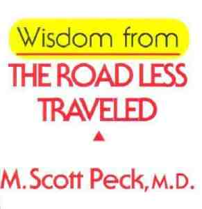 The Road Less Traveled - by M. Scott Peck