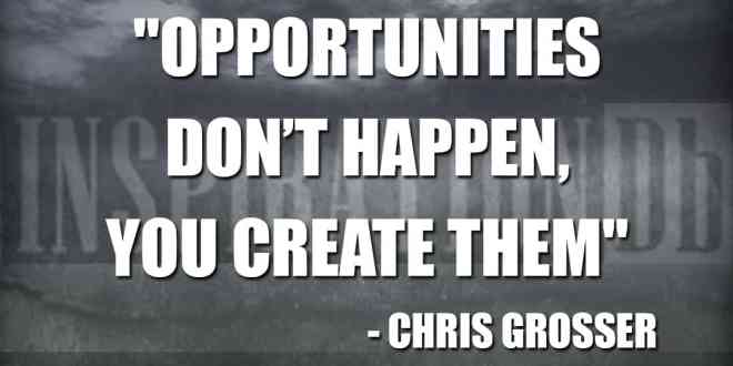 Chris Grosser Quote Poster