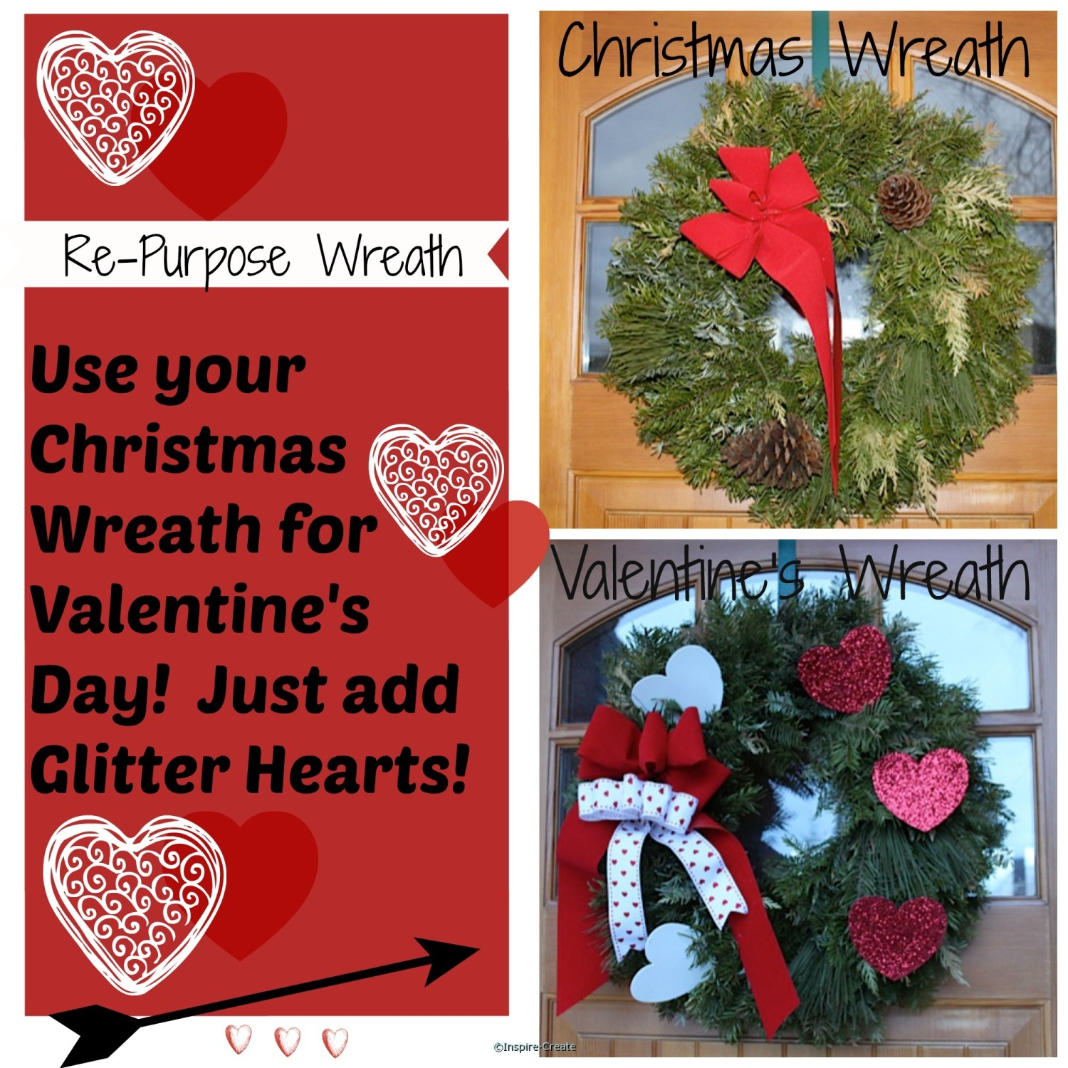 Re-Purpose Holiday Wreath! Remove Pine Cones and add Glitter Hearts for Valentine's Day!