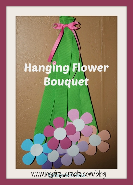Easy to Make Hanging Flower Bouquet for Spring or Mother's Day!