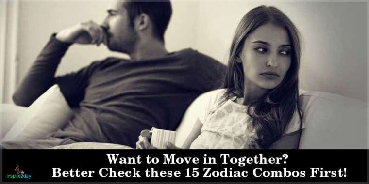 Want to Move in Together? Better Check these 15 Zodiac Combos First!