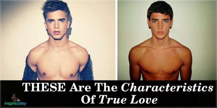 THESE Are The Characteristics Of True Love