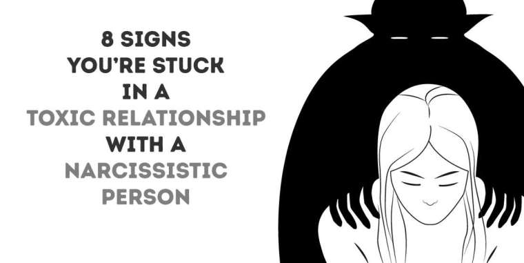 8 Signs You're Stuck In A Toxic Relationship With A Narcissistic Man