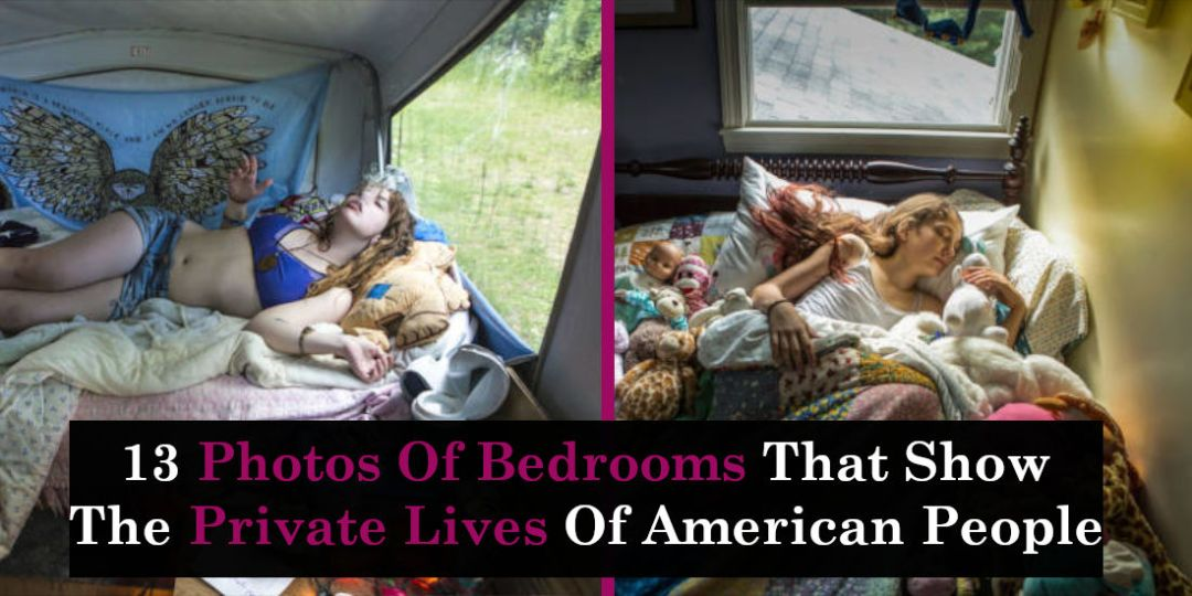 13 Photos Of Bedrooms That Show The Private Lives Of American People