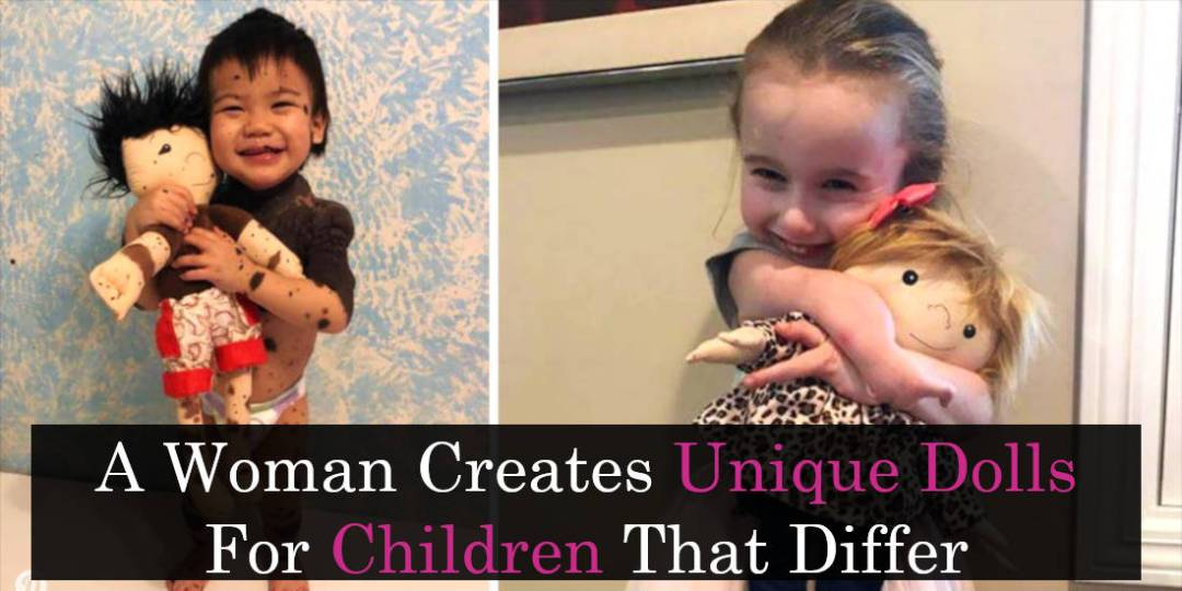 A Woman Creates Unique Dolls For Children That Differ