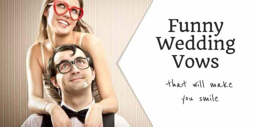 Wedding Vows Examples For Him Funny   deweddingjpg.com