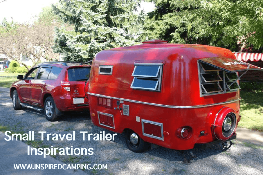 Small Travel Trailers 2018 Style History Renovation And Inspiration