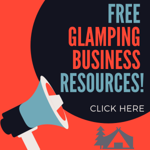 GLAMPING BUSINESS ADVICE