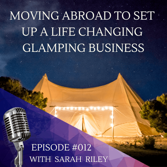 SETTING UP A GLAMPING BUSINESS ABROAD
