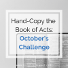 Hand-Copy the Book of Acts: October's Challenge