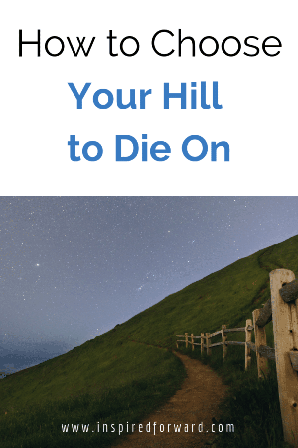 your hill to die on pinterest