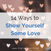 Put off by the consumerism of Valentine's Day? Here are 14 ideas to show yourself some love — that don't involve chocolate! Instead, love yourself first.