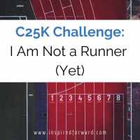 C25K Challenge: I Am Not a Runner (Yet)