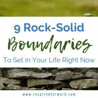 9 Rock-Solid Boundaries to Set in Your Life Right Now