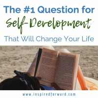 The #1 Self-Development Question To Ask Yourself