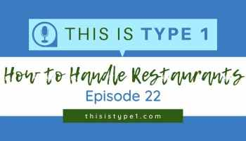 eating-at-restaurants-type-1-diabetes-featured-resized