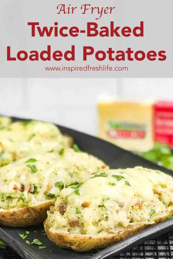 Pinterest image for Air Fryer Twice-Baked Loaded Baked Potatoes