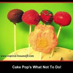 Cake Pops: What Not To Do!
