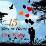 15 Stay at Home Date Nights + Love Letter