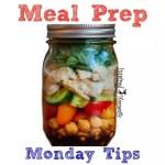 Meal Prep Monday Tips