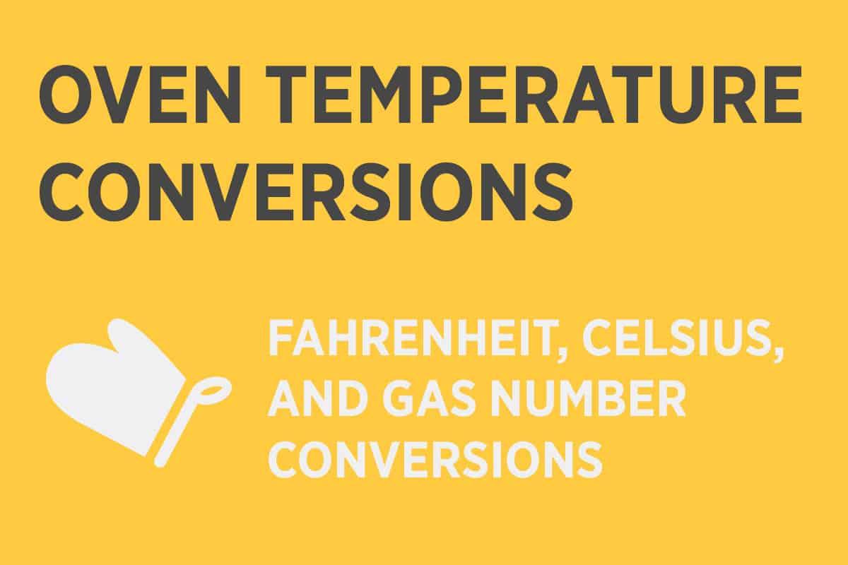 Oven Temperature Conversion Fahrenheit Amp Celsius