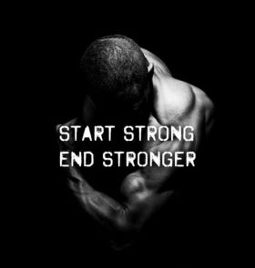 End stronger