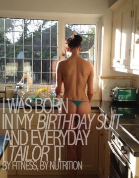 I was born in my birthday suit