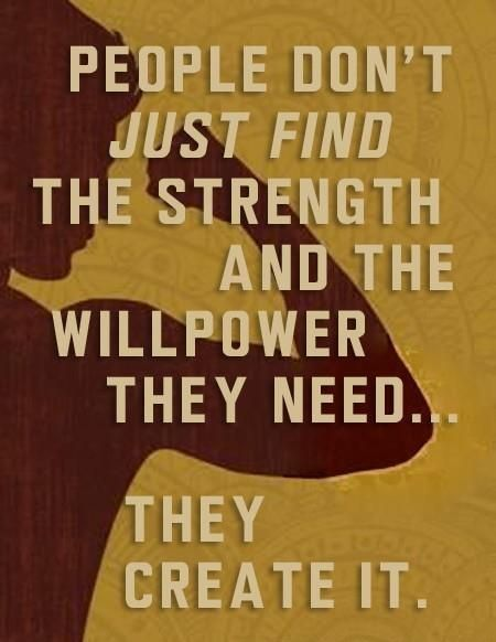 People dont just find the strength